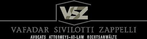 Vafadar Sivilotti Zappelli - Avocats / Lawyers - Genève Lausanne Sion Suisse - VSZlaw